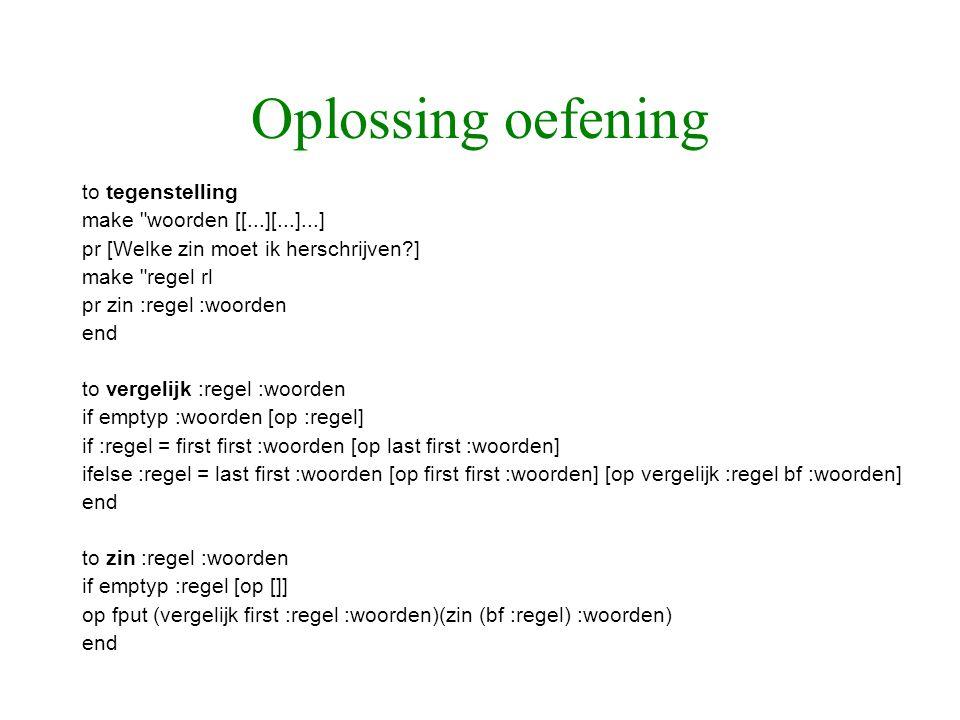 Oplossing oefening to tegenstelling make woorden [[...][...]...]